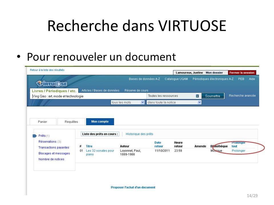 Recherche dans VIRTUOSE Pour renouveler un document 14/29