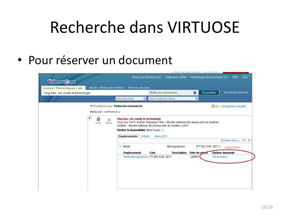 Recherche dans VIRTUOSE Pour réserver un document 16/29