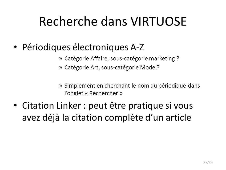 Recherche dans VIRTUOSE Périodiques électroniques A-Z » Catégorie Affaire, sous-catégorie marketing .