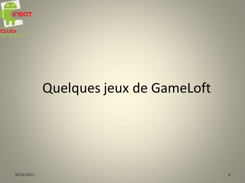 Quelques jeux de GameLoft 30/11/20116