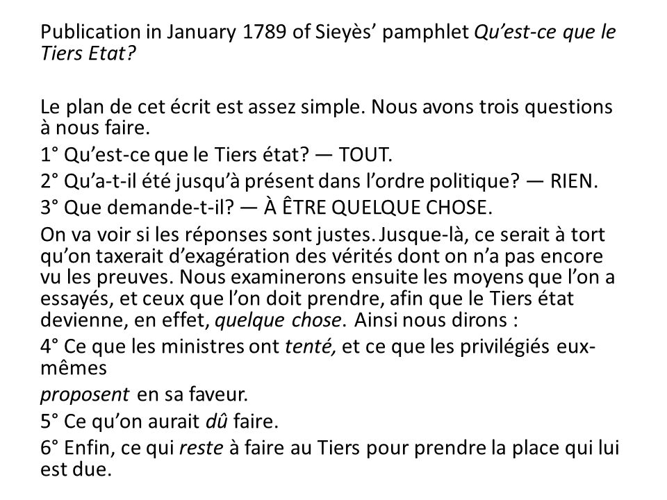 Publication in January 1789 of Sieyès pamphlet Quest-ce que le Tiers Etat.