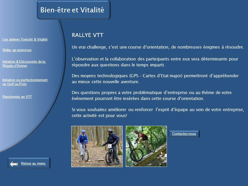 RALLYE VTT Un vrai challenge, cest une course dorientation, de nombreuses énigmes à résoudre.