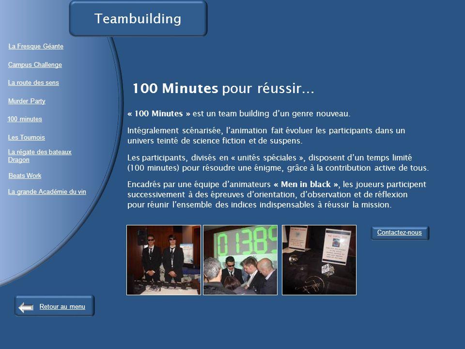 100 Minutes pour réussir… « 100 Minutes » est un team building dun genre nouveau.