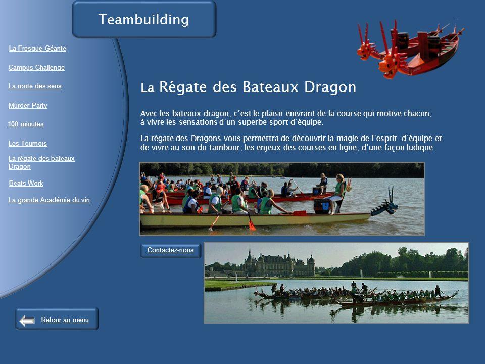 La Régate des Bateaux Dragon Avec les bateaux dragon, cest le plaisir enivrant de la course qui motive chacun, à vivre les sensations dun superbe sport déquipe.