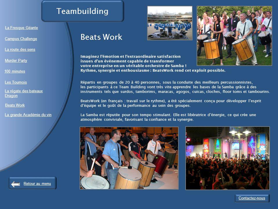 Imaginez l émotion et l extraordinaire satisfaction issues d un événement capable de transformer votre entreprise en un véritable orchestre de Samba .