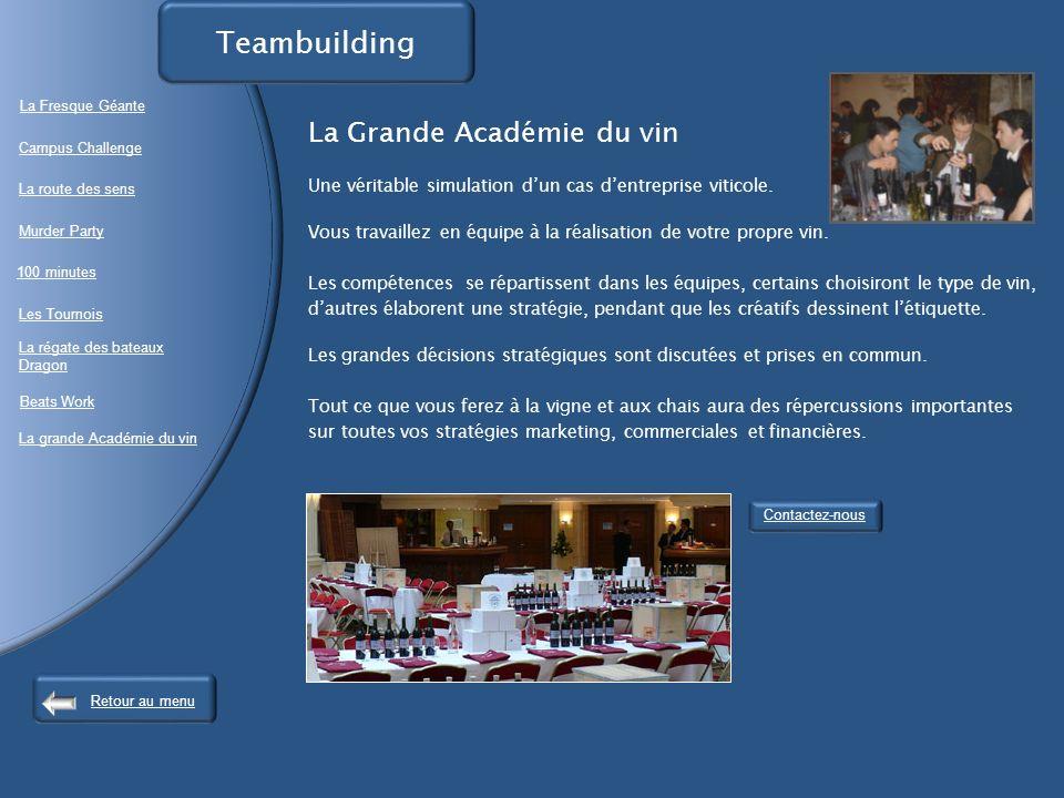 La Grande Académie du vin Une véritable simulation dun cas dentreprise viticole.