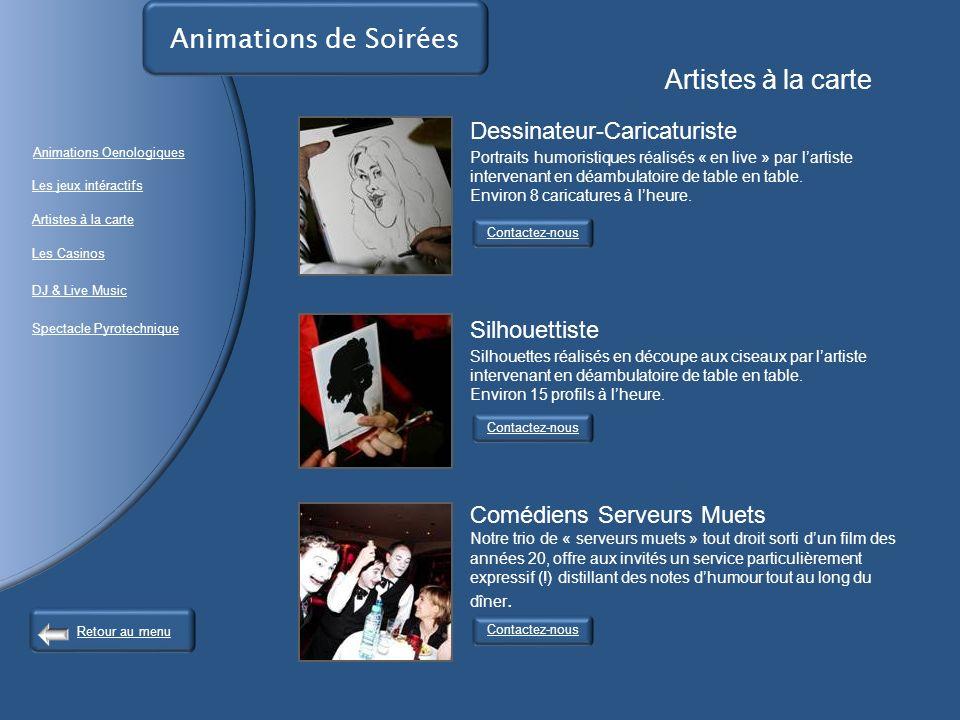 Animations de Soirées Artistes à la carte Contactez-nous Dessinateur-Caricaturiste Portraits humoristiques réalisés « en live » par lartiste intervenant en déambulatoire de table en table.