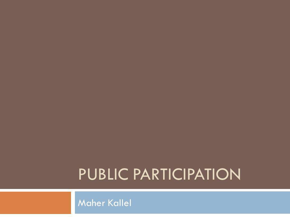 PUBLIC PARTICIPATION Maher Kallel