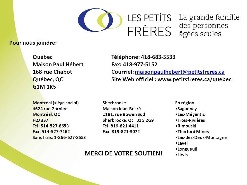 Téléphone: 418-683-5533 Fax: 418-977-5152 Courriel: maisonpaulhebert@petitsfreres.camaisonpaulhebert@petitsfreres.ca Site Web officiel : www.petitsfre