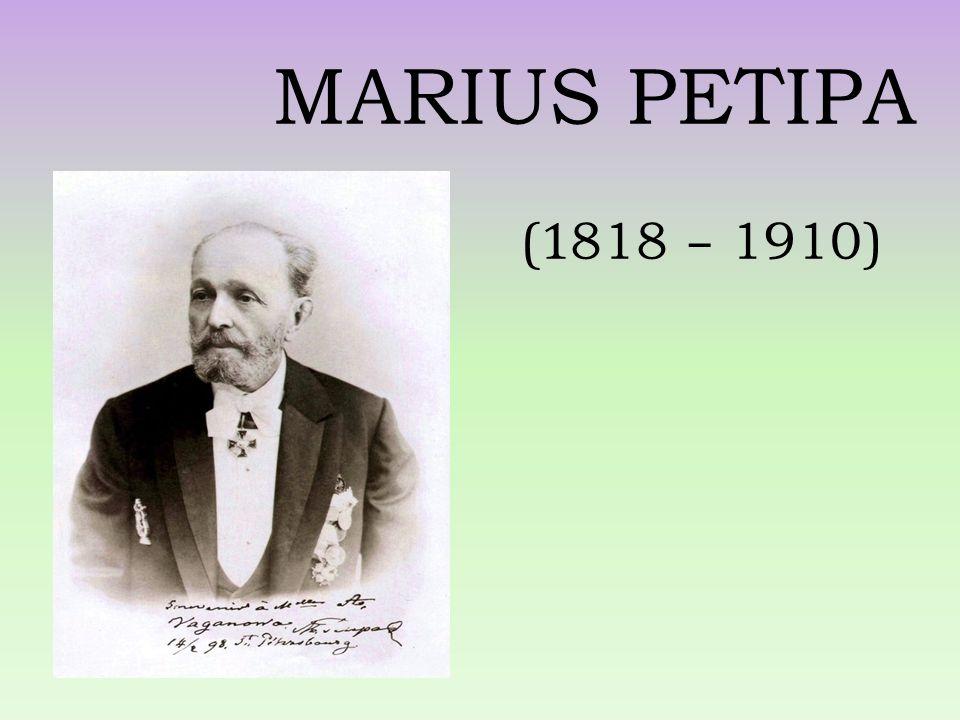 MARIUS PETIPA (1818 – 1910)