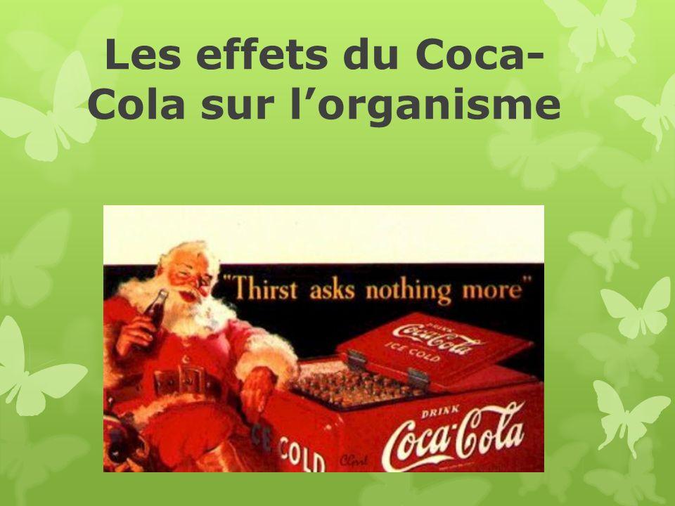 Les effets du Coca- Cola sur lorganisme