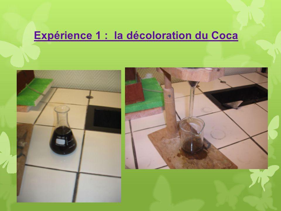 Expérience 1 : la décoloration du Coca