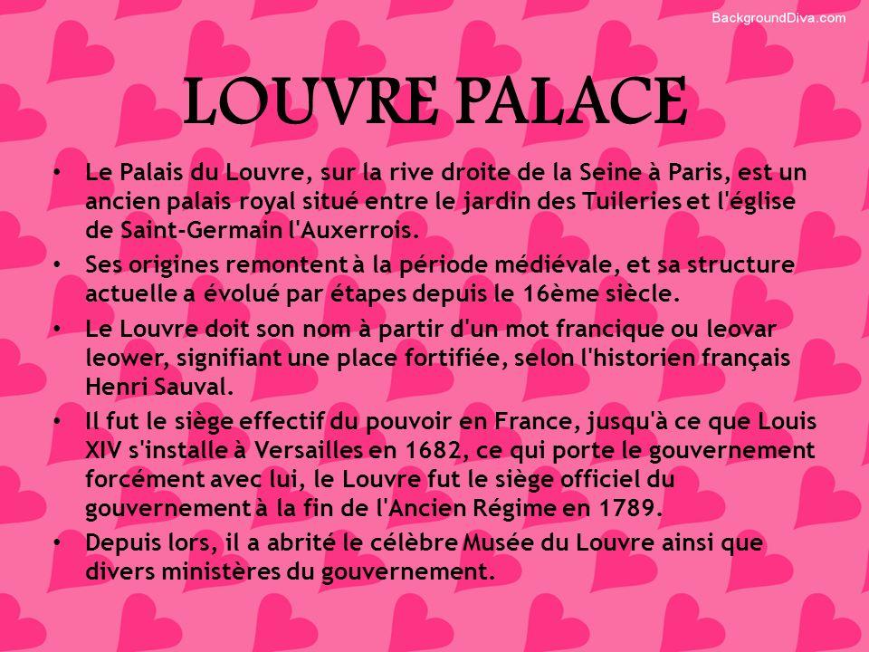 LOUVRE PALACE Le Palais du Louvre, sur la rive droite de la Seine à Paris, est un ancien palais royal situé entre le jardin des Tuileries et l'église
