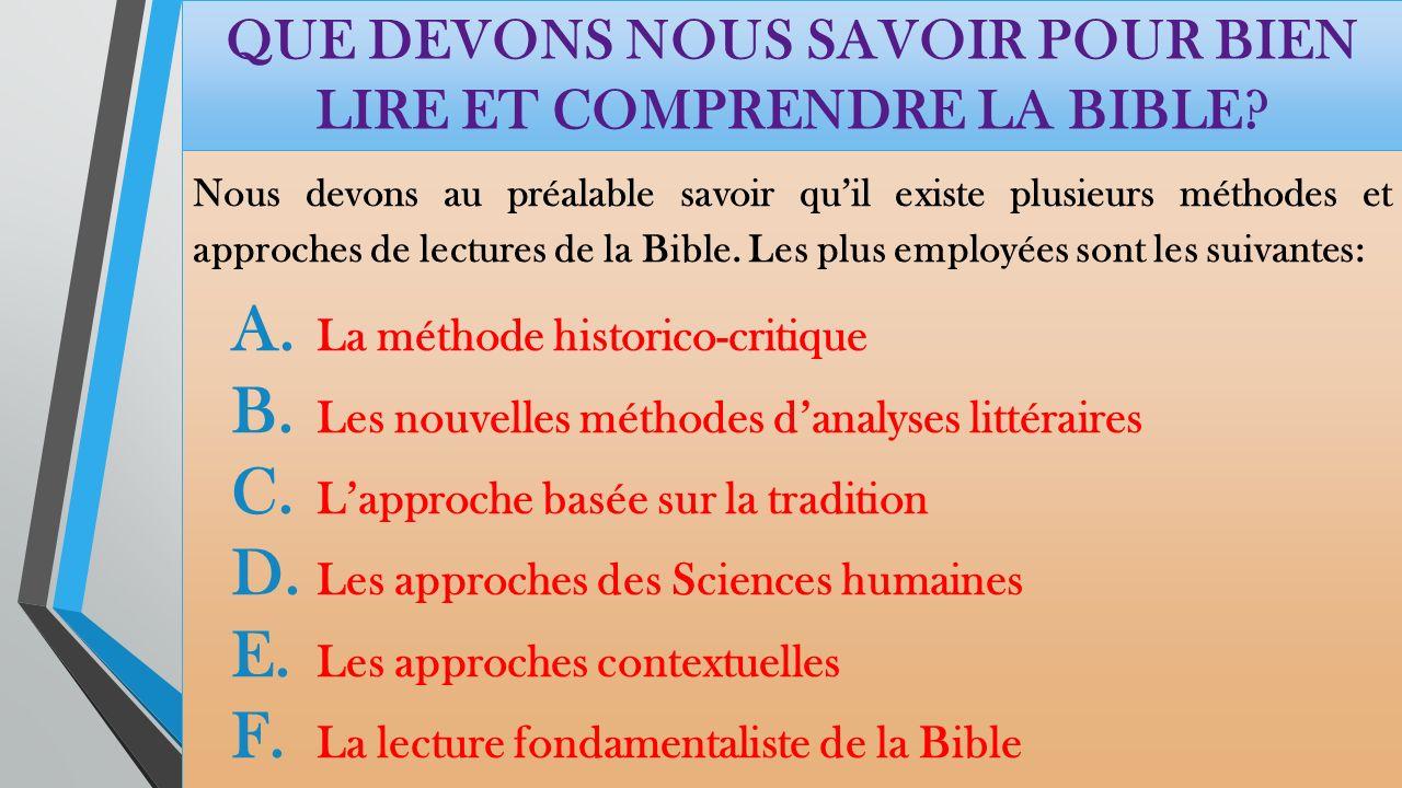 LE BUT DE CETTE ETUDE BIBLIQUE Faire une interprétation de la Bible qui soit aussi fidèle que possible à son caractère à la fois humain et divin.