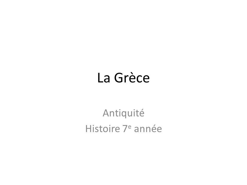 La Grèce Antiquité Histoire 7 e année
