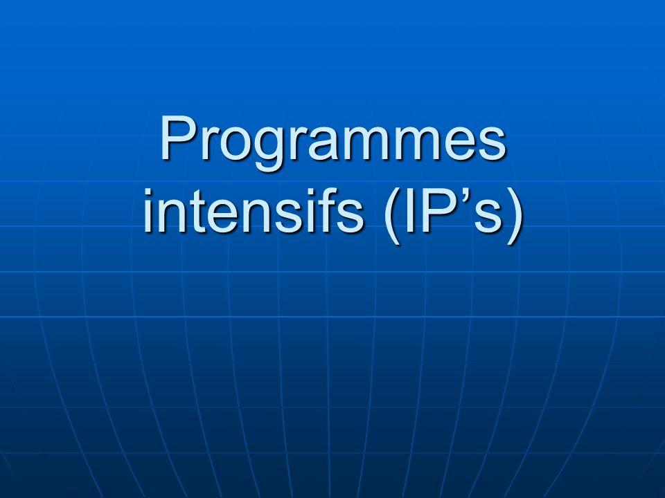 Programmes intensifs (IPs)