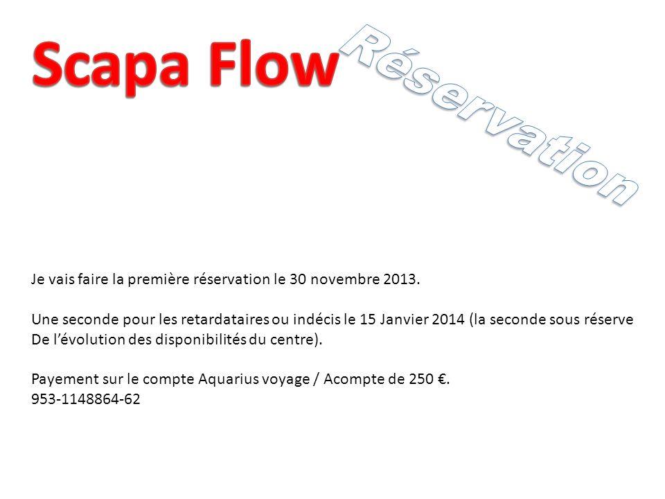 Je vais faire la première réservation le 30 novembre 2013.