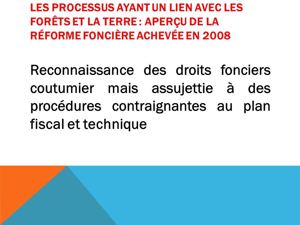 LES PROCESSUS AYANT UN LIEN AVEC LES FORÊTS ET LA TERRE : APV FLEGT Garantir la légalité du bois qui est exporté à partir de la république du Congo.