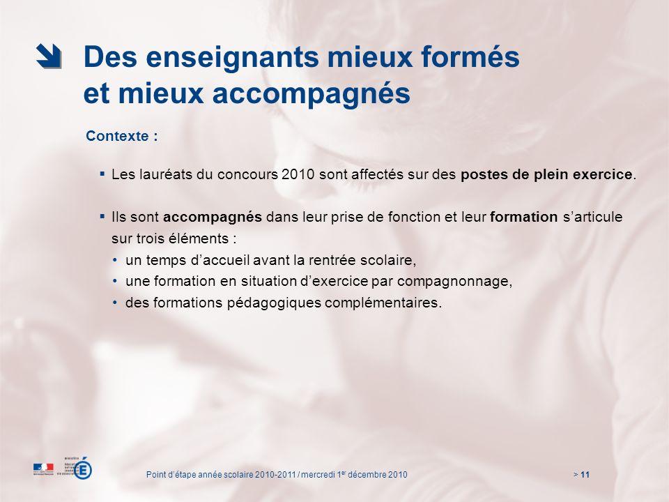 > 11 Contexte : Les lauréats du concours 2010 sont affectés sur des postes de plein exercice.