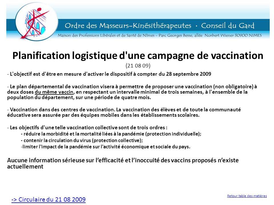 Planification logistique d'une campagne de vaccination (21 08 09) - L'objectif est d'être en mesure d'activer le dispositif à compter du 28 septembre