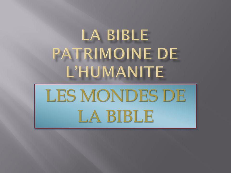 LES MONDES DE LA BIBLE