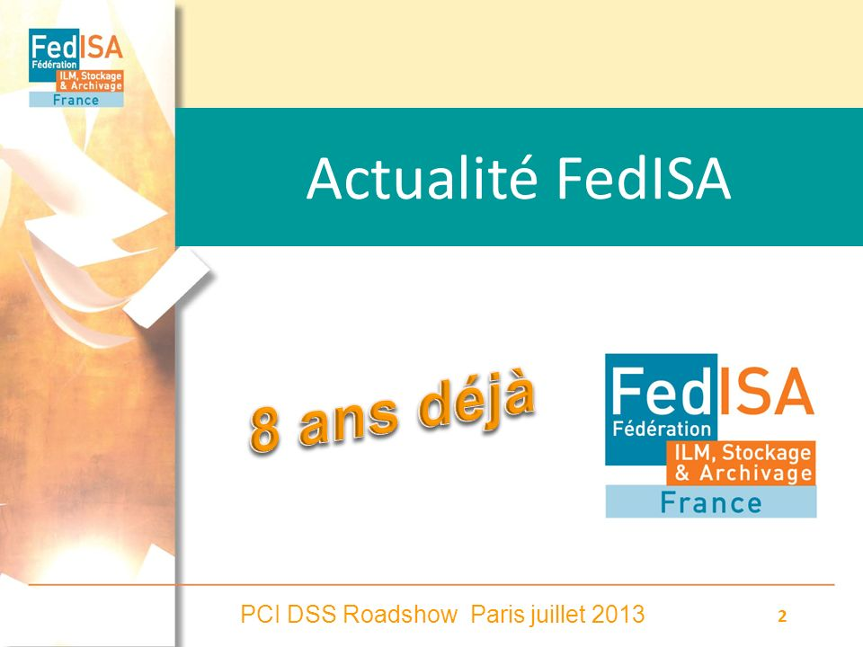PCI DSS Roadshow Paris juillet 2013 23 Grands processus de larchivage Système dArchivage Electronique (SAE) 2- Conserver lintégrité jusquà la destruction .