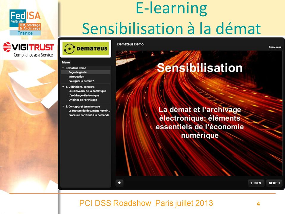 PCI DSS Roadshow Paris juillet 2013 4 E-learning Sensibilisation à la démat
