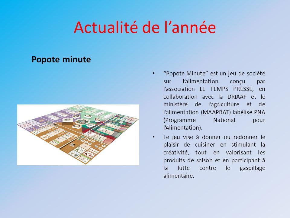 Actualité de lannée Popote Minute est un jeu de société sur lalimentation conçu par lassociation LE TEMPS PRESSE, en collaboration avec la DRIAAF et l