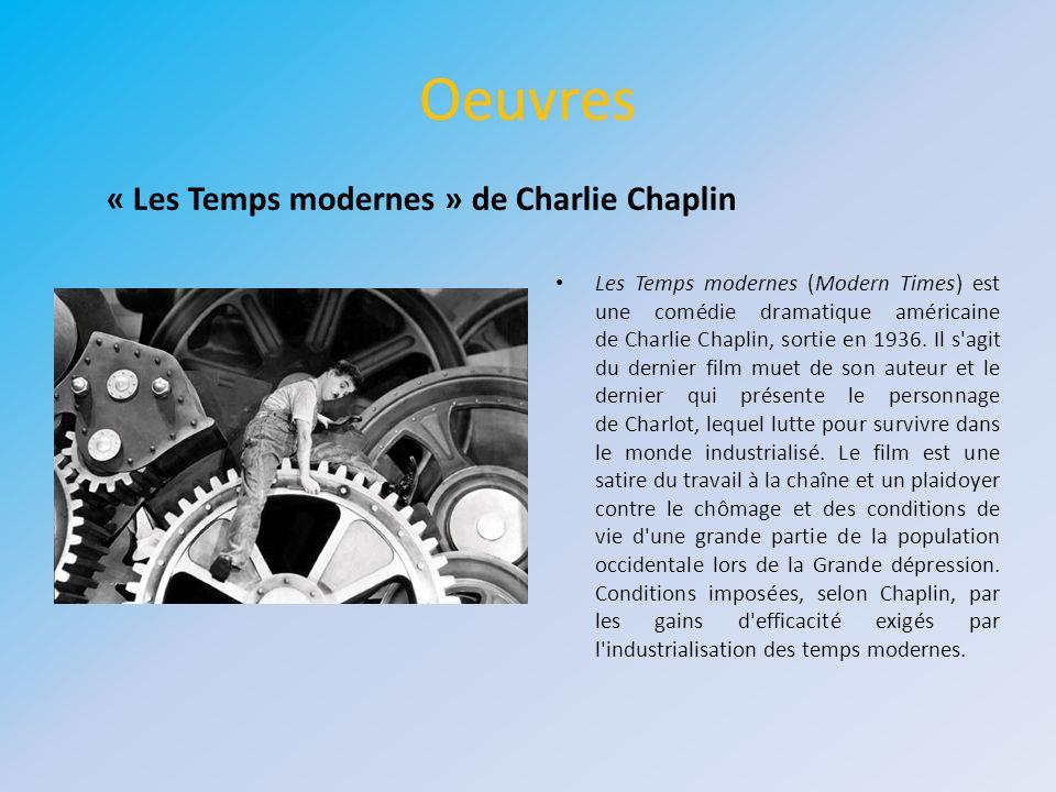 Oeuvres Les Temps modernes (Modern Times) est une comédie dramatique américaine de Charlie Chaplin, sortie en 1936. Il s'agit du dernier film muet de