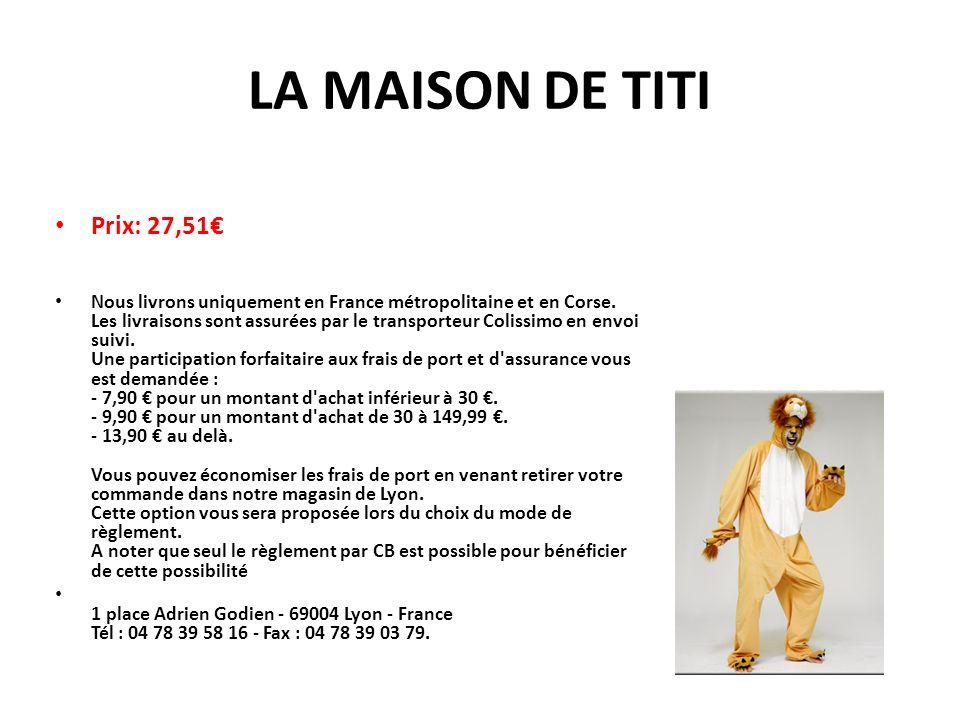 LA MAISON DE TITI Prix: 27,51 Nous livrons uniquement en France métropolitaine et en Corse.