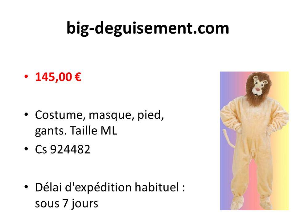 big-deguisement.com 145,00 Costume, masque, pied, gants.
