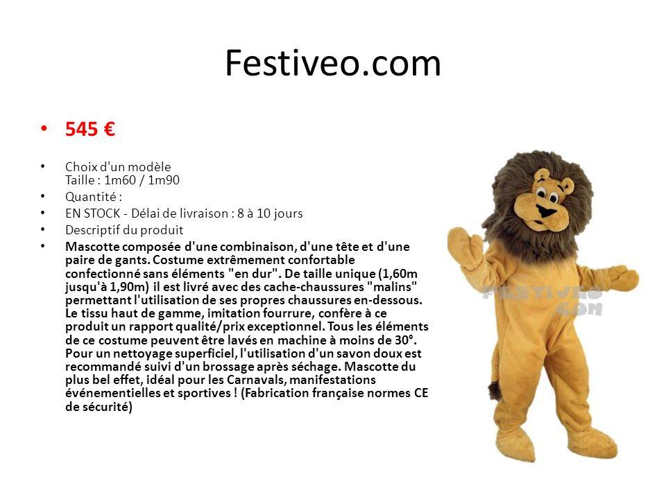 Festiveo.com 545 Choix d un modèle Taille : 1m60 / 1m90 Quantité : EN STOCK - Délai de livraison : 8 à 10 jours Descriptif du produit Mascotte composée d une combinaison, d une tête et d une paire de gants.
