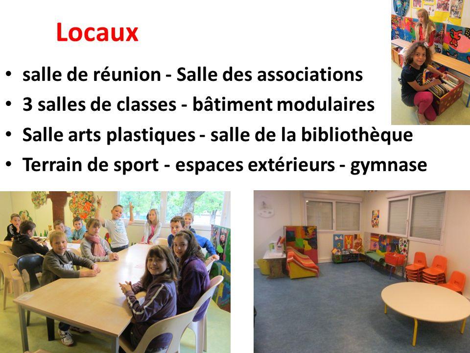 Locaux salle de réunion - Salle des associations 3 salles de classes - bâtiment modulaires Salle arts plastiques - salle de la bibliothèque Terrain de sport - espaces extérieurs - gymnase
