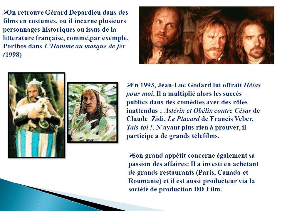 On retrouve Gérard Depardieu dans des films en costumes, où il incarne plusieurs personnages historiques ou issus de la littérature française, comme,p
