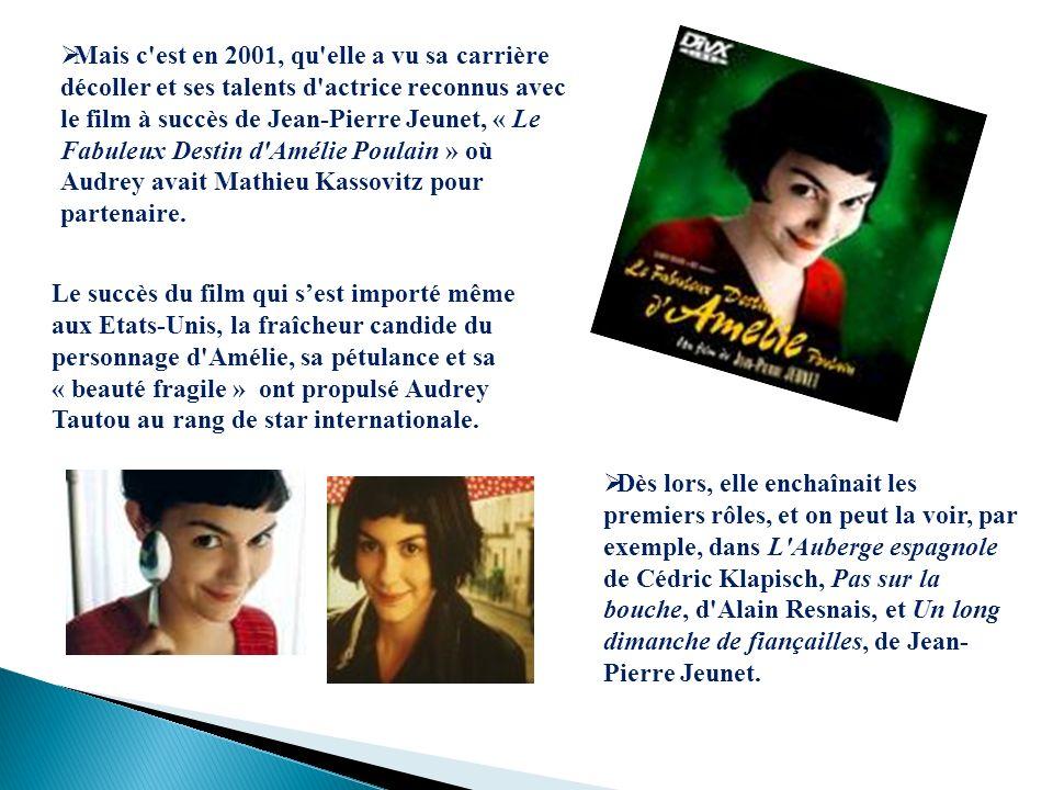 Mais c'est en 2001, qu'elle a vu sa carrière décoller et ses talents d'actrice reconnus avec le film à succès de Jean-Pierre Jeunet, « Le Fabuleux Des