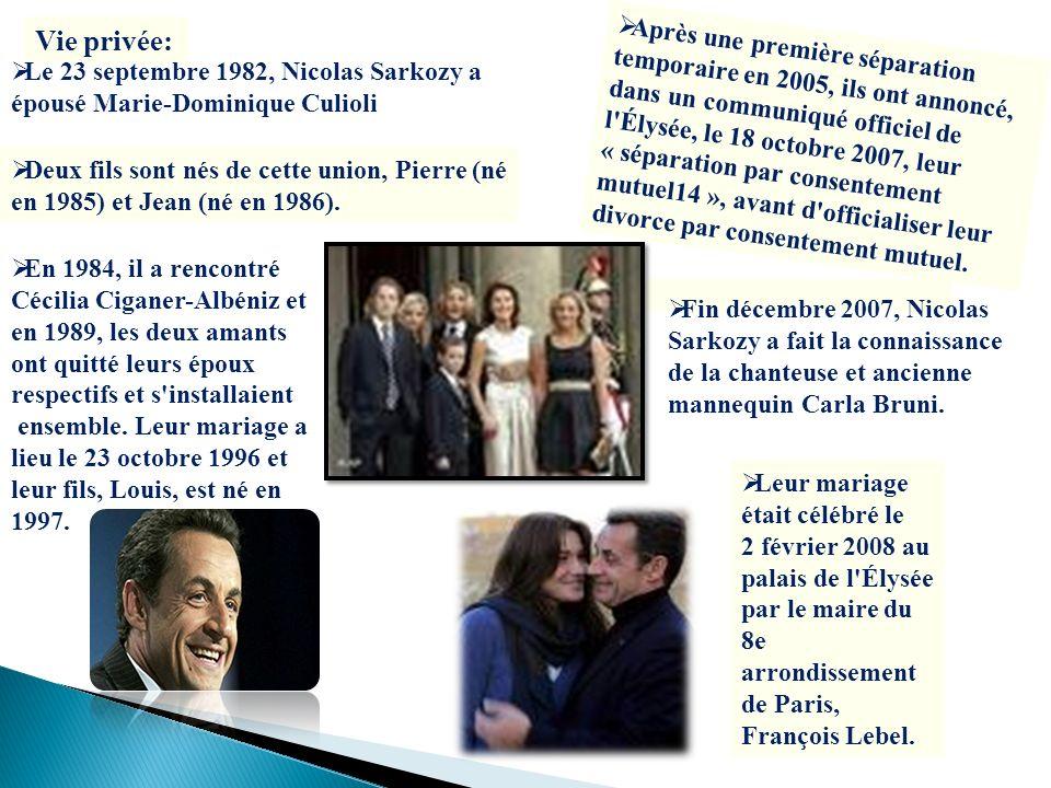 Vie privée: Le 23 septembre 1982, Nicolas Sarkozy a épousé Marie-Dominique Culioli Deux fils sont nés de cette union, Pierre (né en 1985) et Jean (né
