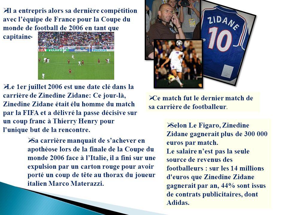Il a entrepris alors sa dernière compétition avec léquipe de France pour la Coupe du monde de football de 2006 en tant que capitaine. Le 1er juillet 2