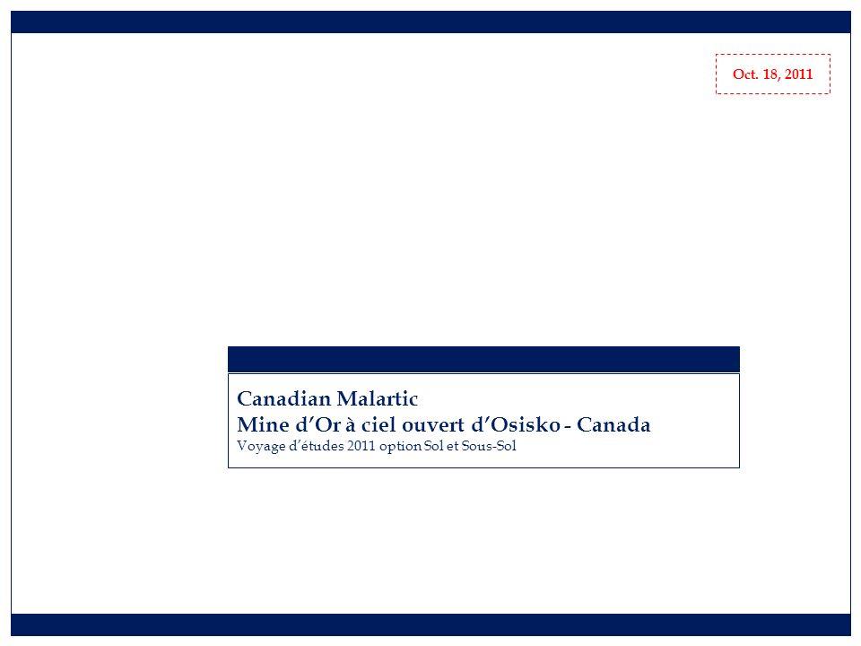 Canadian Malartic Mine dOr à ciel ouvert dOsisko - Canada Voyage détudes 2011 option Sol et Sous-Sol Oct.