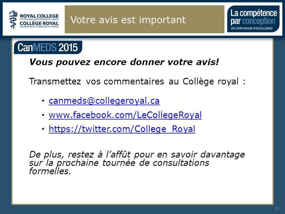 Votre avis est important 23 Vous pouvez encore donner votre avis! Transmettez vos commentaires au Collège royal : canmeds@collegeroyal.ca www.facebook