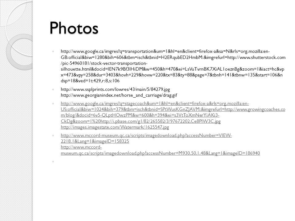 Photos http://www.google.ca/imgres?q=transportation&um=1&hl=en&client=firefox-a&sa=N&rls=org.mozilla:en- GB:official&biw=1280&bih=606&tbm=isch&tbnid=H