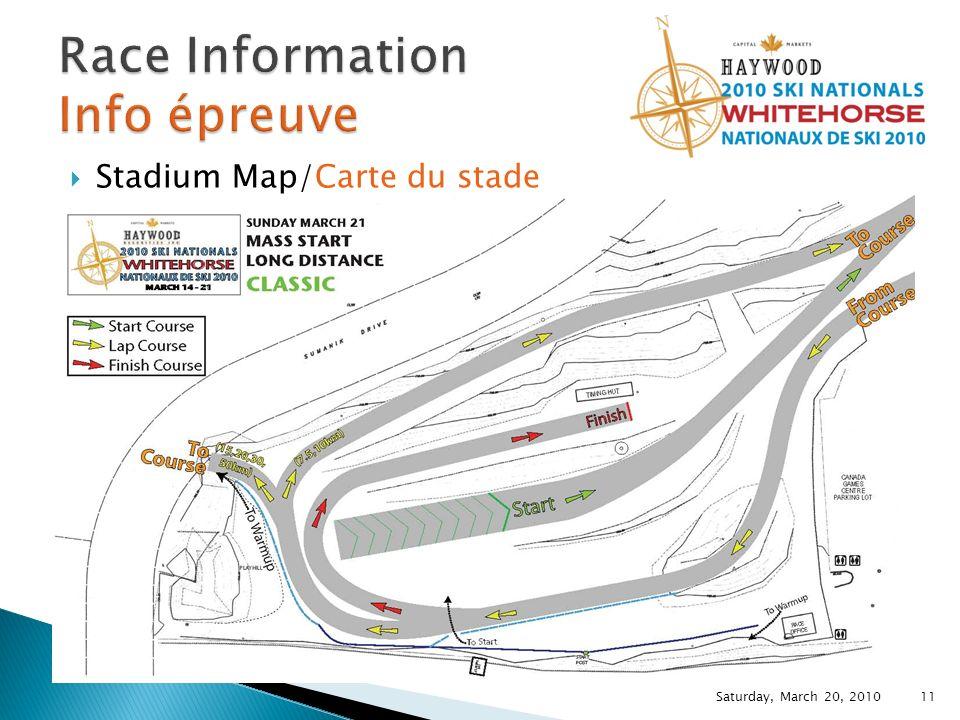 Stadium Map/Carte du stade Saturday, March 20, 2010 11