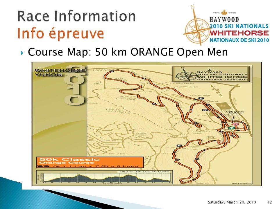 Course Map: 50 km ORANGE Open Men Saturday, March 20, 2010 12