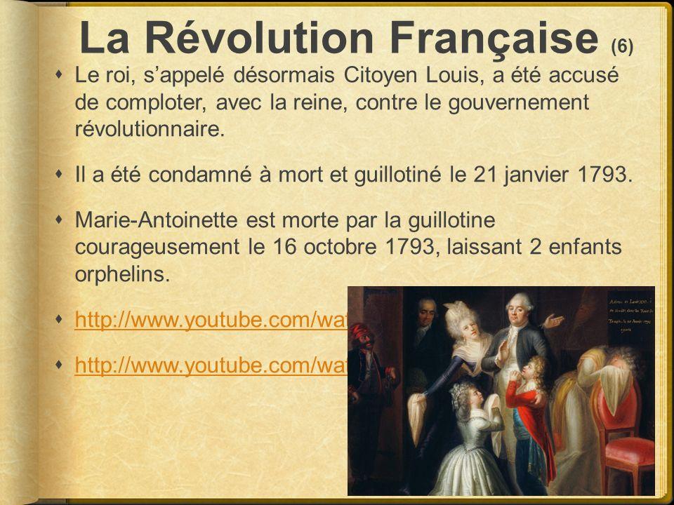 La Révolution Française (6) Le roi, sappelé désormais Citoyen Louis, a été accusé de comploter, avec la reine, contre le gouvernement révolutionnaire.