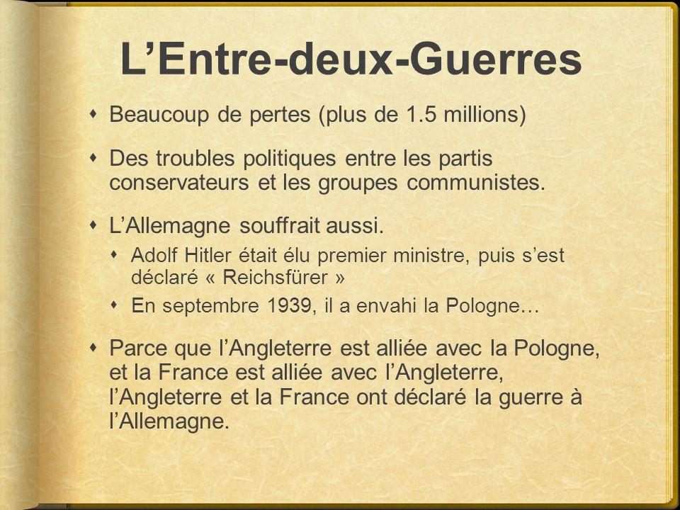 LEntre-deux-Guerres Beaucoup de pertes (plus de 1.5 millions) Des troubles politiques entre les partis conservateurs et les groupes communistes. LAlle