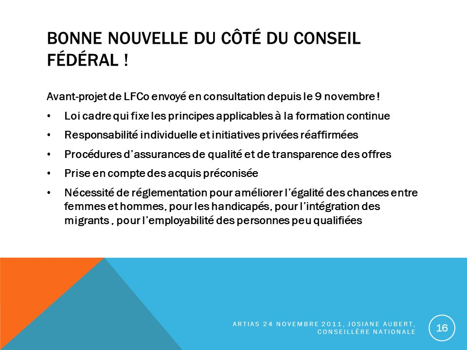 BONNE NOUVELLE DU CÔTÉ DU CONSEIL FÉDÉRAL .