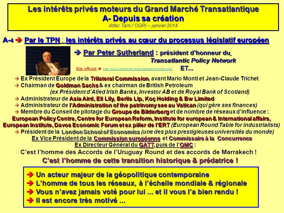 A- 4 Par le TPNles intérêts privés au cœur du processus législatif européen A- 4 Par le TPN : les intérêts privés au cœur du processus législatif euro