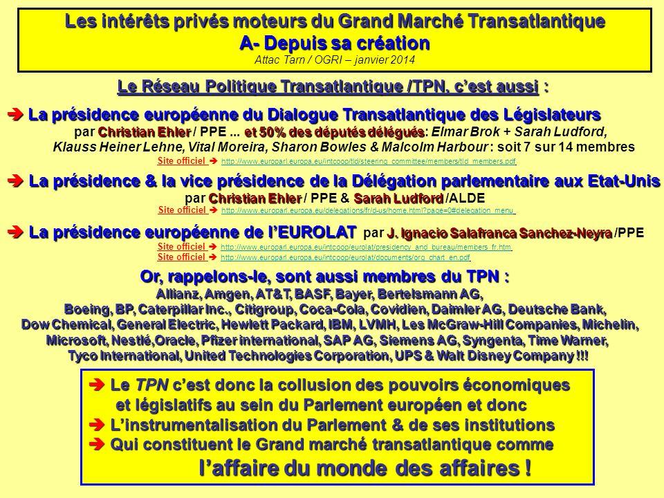Le Réseau Politique Transatlantique /TPN, cest aussi : Le Réseau Politique Transatlantique /TPN, cest aussi : La présidence européenne du Dialogue Tra