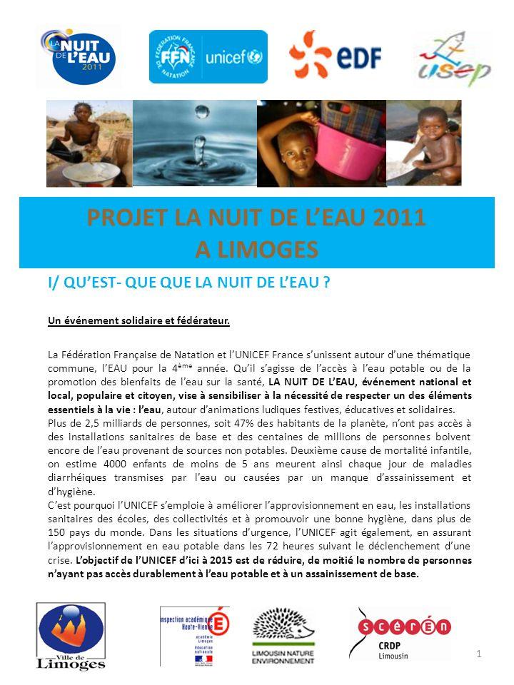 PROJET LA NUIT DE LEAU 2011 A LIMOGES I/ QUEST- QUE QUE LA NUIT DE LEAU .