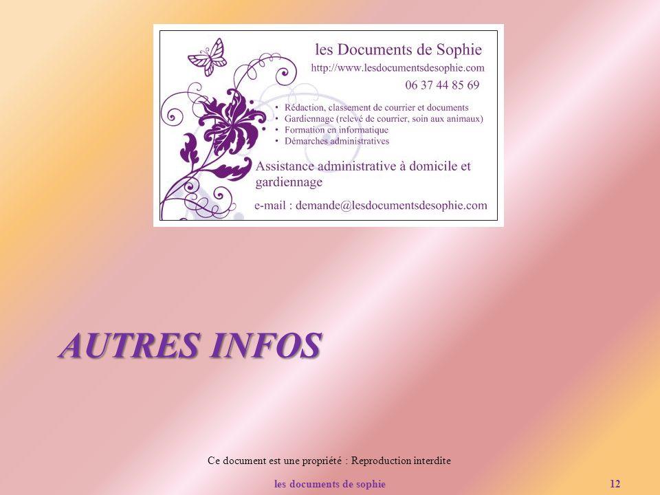 Ce document est une propriété : Reproduction interdite AUTRES INFOS les documents de sophie12