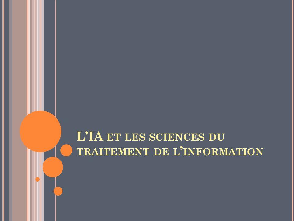 LIA ET LES SCIENCES DU TRAITEMENT DE L INFORMATION
